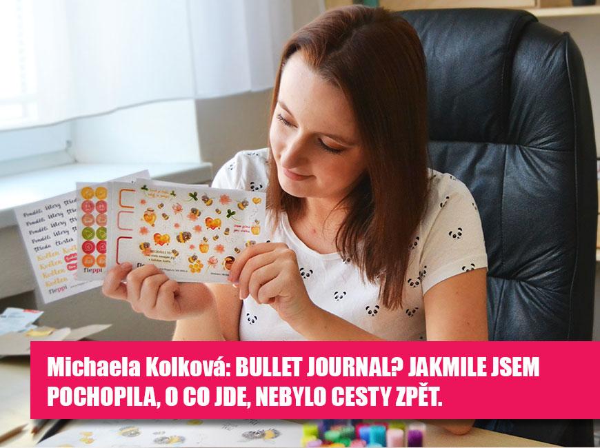 Michaela Kolková: Bullet journal? Jakmile jsem pochopila, o co jde, nebylo cesty zpět