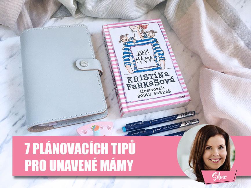 7 plánovacích tipů pro unavené mámy